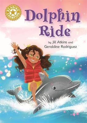 Reading Champion: Dolphin Ride: Independent Reading Gold 9