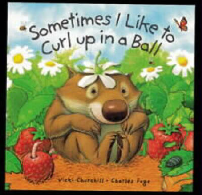 Sometimes I Like To Curl Board Book