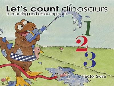 Let's count dinosaurs: a counting and colouring book