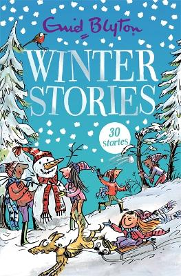 Winter Stories: Contains 30 classic tales