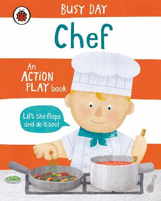 Busy Day: Chef: An action play book
