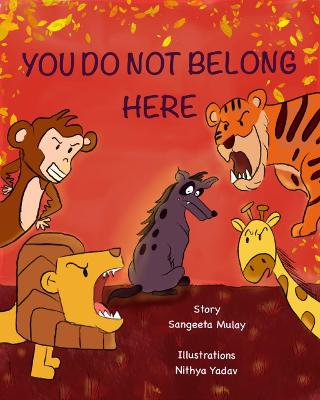 You do not belong here: A book about prejudice, discrimination and exclusion