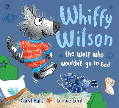 Whiffy Wilson: The Wolf who wouldn't go to bed