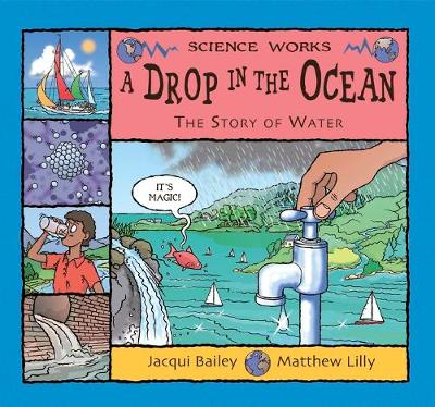A Drop in the Ocean: The Story of Water