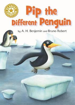 Reading Champion: Pip the Different Penguin: Independent Reading Gold 9