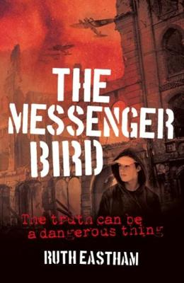 The Messenger Bird: The truth can be a dangerous thing