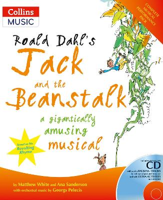 Roald Dahl's Jack and the Beanstalk: A Gigantically Amusing Musical