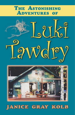 Astonishing Adventures of Luki Tawdry