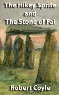 Hikey Sprite and The Stone of Fal