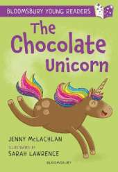 The Chocolate Unicorn: A Bloomsbury Young Reader: Lime Book Band