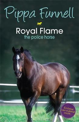 Tilly's Pony Tails: Royal Flame the Police Horse: Book 16