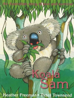 Koala Sam: An Australian story of Love and Survival