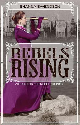 Rebels Rising