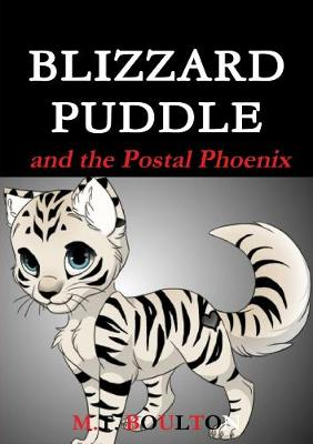 Blizzard Puddle and the Postal Phoenix Valiant Edition