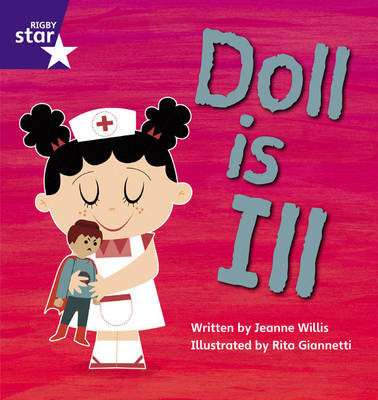 Star Phonics: Doll is Ill (Phase 2)