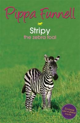Tilly's Pony Tails: Stripy the Zebra Foal: Book 17