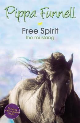Tilly's Pony Tails: Free Spirit the Mustang: Book 18