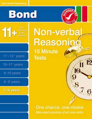 Bond 10 Minute Tests Non-Verbal Reasoning 7-8 Years