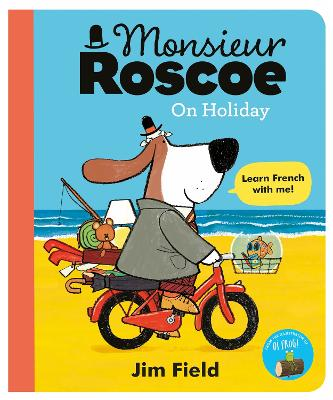 Monsieur Roscoe on Holiday