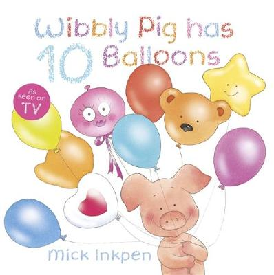 Wibbly Pig has 10 Balloons