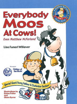 Everybody Moos at Cows: Even Matthew McFarland
