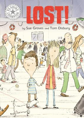 Reading Champion: Lost!: Independent Reading White 10