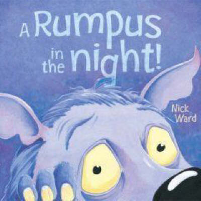 Rumpus in the Night