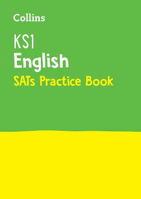 KS1 English SATs Practice Workbook: For the 2019 Tests