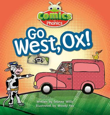 Bug Club Comics for Phonics Set 06 Red A Go West, Ox!