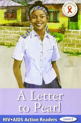 HIV/AIDS Action Readers: Letter To Pearl