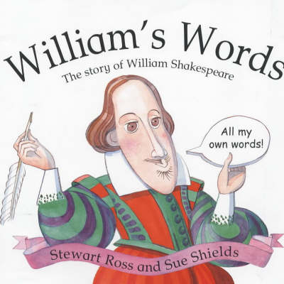 William's Words: The Story of William Shakespeare