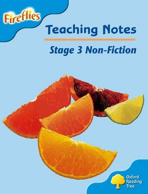 Oxford Reading Tree: Level 3: Fireflies: Teaching Notes
