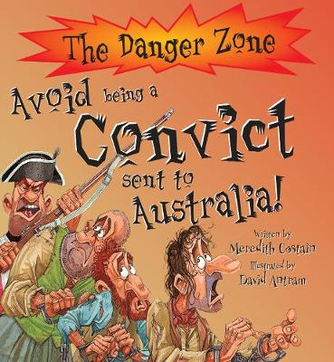 Avoid Being A Convict Sent To Australia!