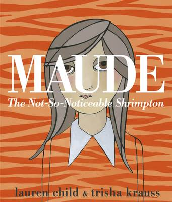 Maude: The Not-So-Noticeable Shrimpton