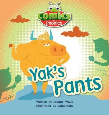 Bug Club Comics for Phonics Set 07 Red A Yak's Pants