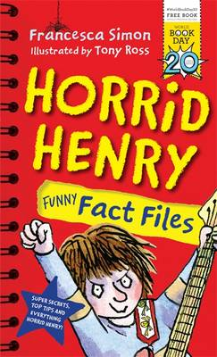 Horrid Henry Funny Fact Files: World Book Day 2017