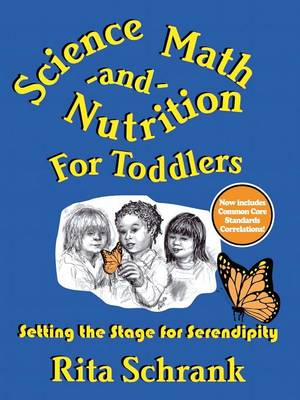 Science, Math, and Nutrition for Toddlers: Setting the Stage for Serendipity