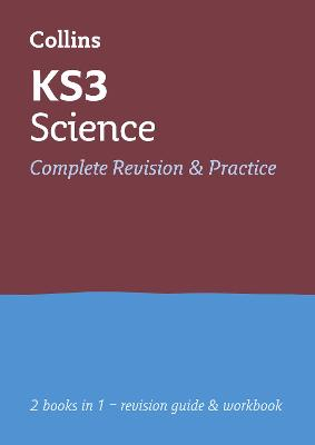 KS3 Science All-in-One Complete Revision and Practice: Years 7, 8 and 9 Home Learning and School Resources from the Publisher of Revision Practice Guides, Workbooks, and Activities.