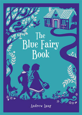 Blue Fairy Book (Barnes & Noble Collectible Classics: Children's Edition)