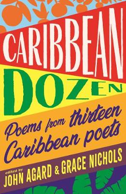 Caribbean Dozen: Poems from Thirteen Caribbean Poets