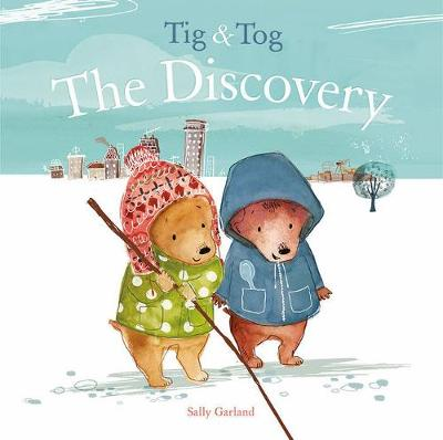 Tig & Tog: The Discovery