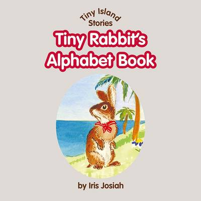 Tiny Rabbit's Alphabet Book
