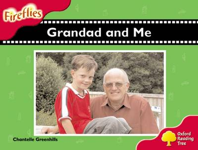 Oxford Reading Tree: Level 4: Fireflies: Grandad and Me