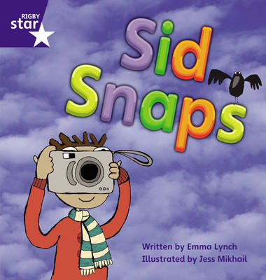 Star Phonics: Sid Snaps (Phase 4)