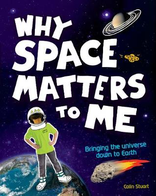 Why Space Matters To Me: s