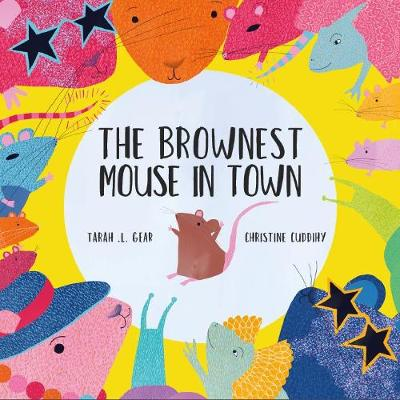 The Brownest Mouse in Town