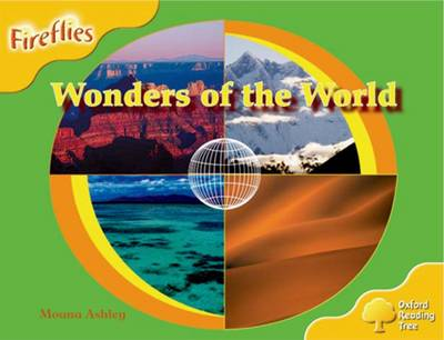 Oxford Reading Tree: Level 5: Fireflies: Wonders of the World