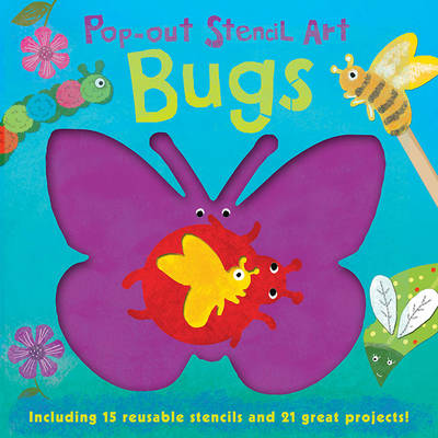 Pop out Stencils: Bugs