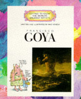 GETTING TO KNOW WORLD GREAT:GOYA