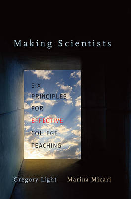 Making Scientists: Six Principles for Effective College Teaching
